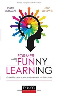 Former funny learning pedagogies innovantes